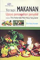 AJIBAYUSTORE Judul Buku : Terapi Makanan Upaya Pencegahan Penyakit melalui Pola Makan dan Pola Hidup Yang Sehat Pengarang : Dini Nuris Nuraini Penerbit : Gava Media