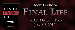 {Review+G!veaway} Final Life by Rose Garcia