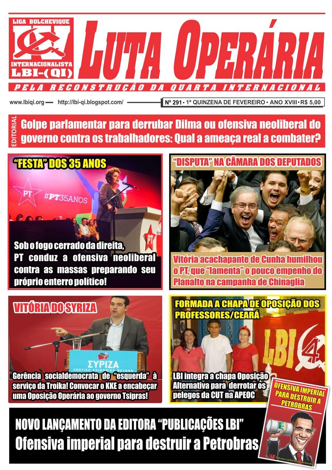 LEIA A EDIÇÃO DO JORNAL LUTA OPERÁRIA Nº 291, 1ª QUINZENA DE FEVEREIRO/2015