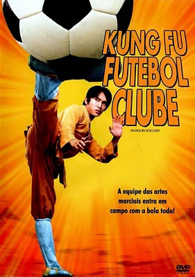 Assistir Kung Fu Futebol Clube – Shaolin Soccer Dublado Online
