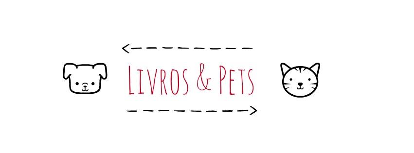 Livros e Pets