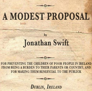 satire of modest proposal A modest proposal for preventing the children of poor people in ireland from being a burden to their parents or country, and for making them beneficial to the public.