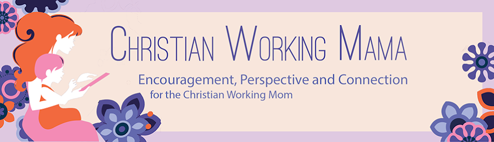 Christian Working Mama