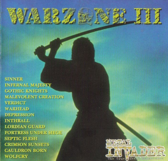 Warzone III (3) - 1998 1. Sinner (Deu) - Used To The Truth 2. Infernal Majsesty (Can) - Where is Your God 3. Gothic Knights (USA) - War In The Sky
