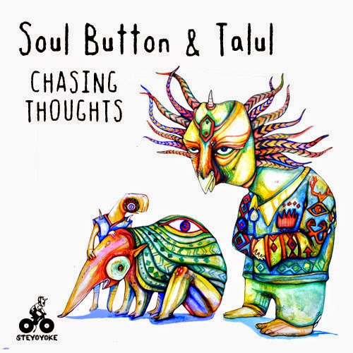 Soul Button & Talul - Chasing Thoughts