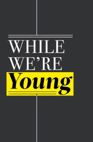 While We're Young: Theatrical Poster