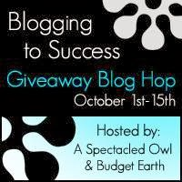 Blogging to Success Giveaway Blog Hop, Ends 10/15