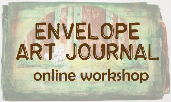 http://shop.motherrubber.com/ONLINE-WORKSHOP-Envelope-Art-Journal-WORKSHOP-EAJ.htm