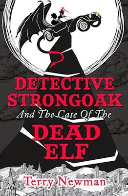 Interview with Terry Newman, author of Detective Strongoak and the Case of the Dead Elf - December 22, 2014