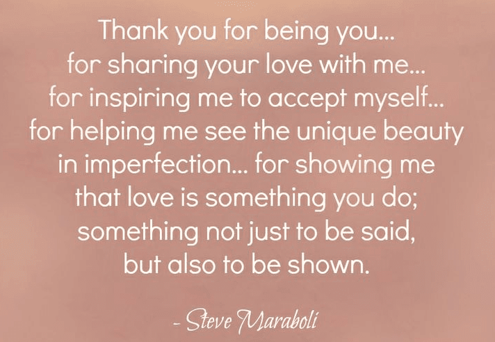 Thank you for being you — for sharing your love with me   Love ...