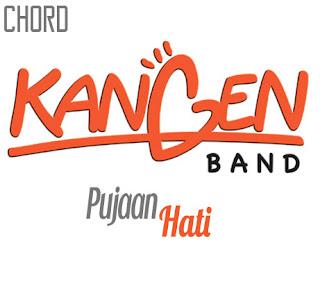 Lirik dan Chord(Kunci Gitar) Kangen Band ~ Pujaan Hati