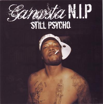 Ganksta N.I.P – Still Psycho (CD) (2008) (320 kbps)