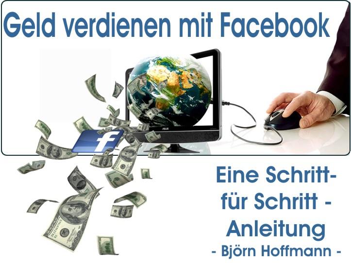 Geld verdienen mit Facebook.