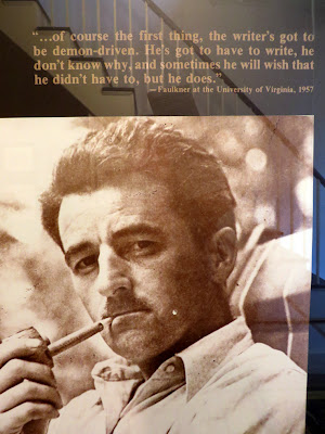 Poster of William Faulkner quote, from Rowan Oak, Oxford, Mississippi