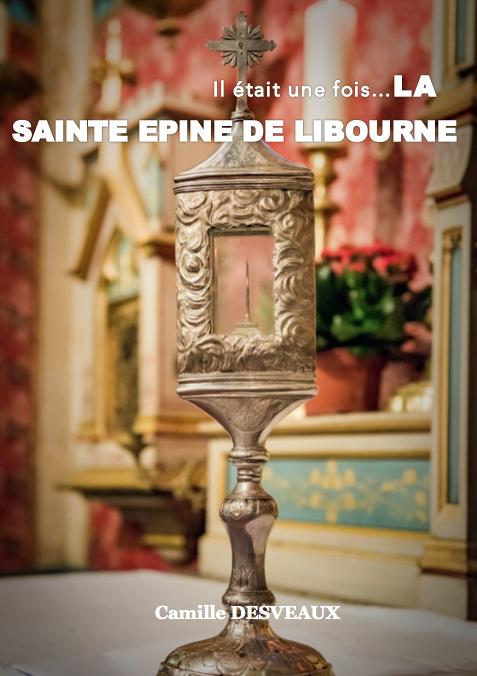 La Sainte Epine de Libourne
