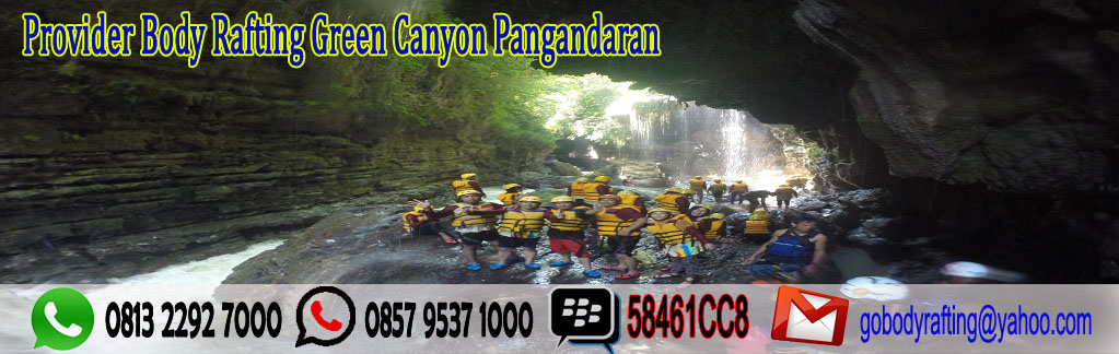 Provider Body Rafting Green Canyon Pangandaran