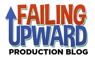 Failing Upward Prodution Blog