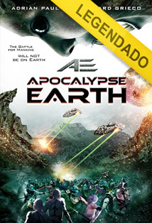 AE: Apocalypse Earth – Legendado
