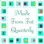 Made From Fat Quarterly