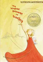 bookcover of NEWBERY WINNER The Higher Power of Lucky  (The Hard Pan Trilogy, #1)  by Susan Patron