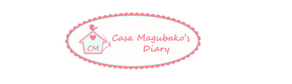 Casa Magubako's Diary