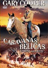 Caravanas Bélicas, Camino del Oeste