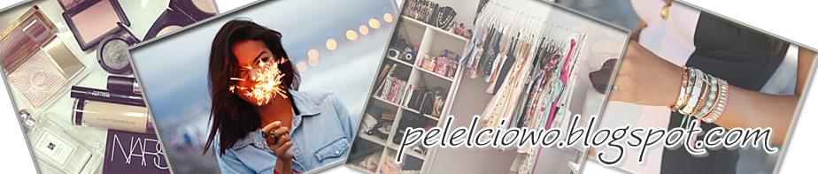 ˚¤ Pelelciowo ¤˚