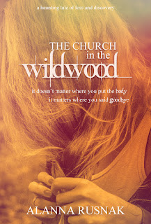 The Church In The Wildwood by Alanna Rusnak excerpt