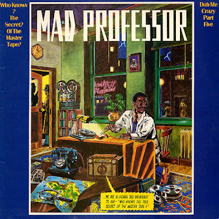 Mad Professor - Dub Me Crazy Pt.5: Who Knows The Secret Of The Master Tape