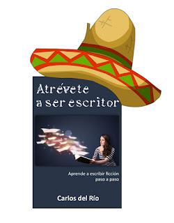 Atrévete a ser escritor mexicano