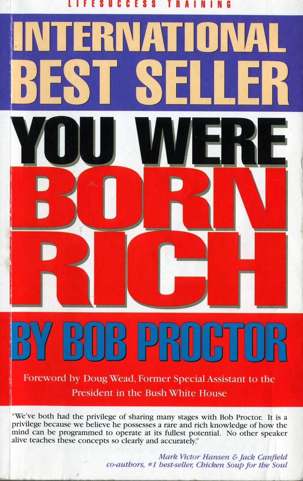 You Were BORN Rich By BOB Proctor