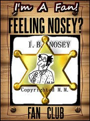 I'm a Fan of I.B. Nosey..Sort of