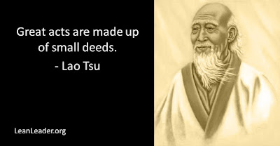 Great acts are made up of small deeds.