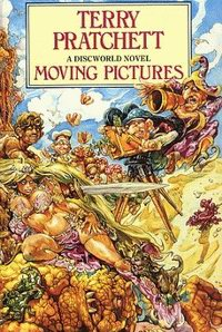 Cover of Moving Pictures, a novel by Terry Pratchett