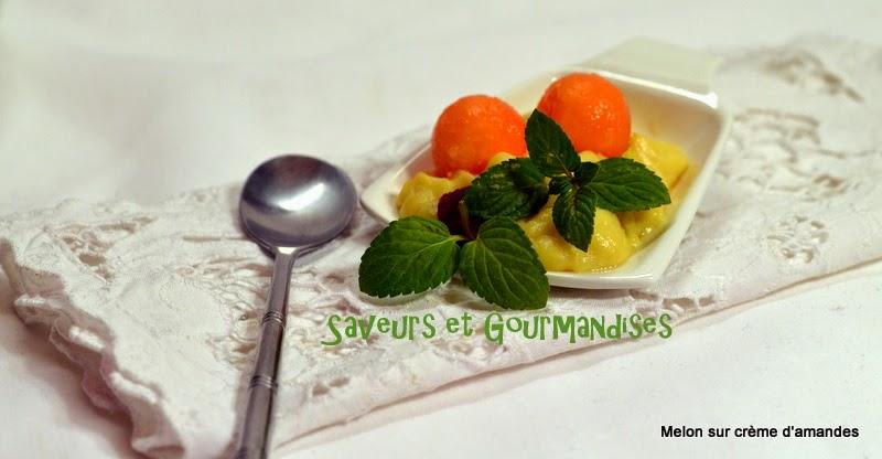 Billes  de Melon et Framboises sur Crème d'Amandes.