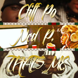  Cliff Po Ft. Ned P - 