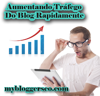 aumentando-trafego-do-blog-rapidamente