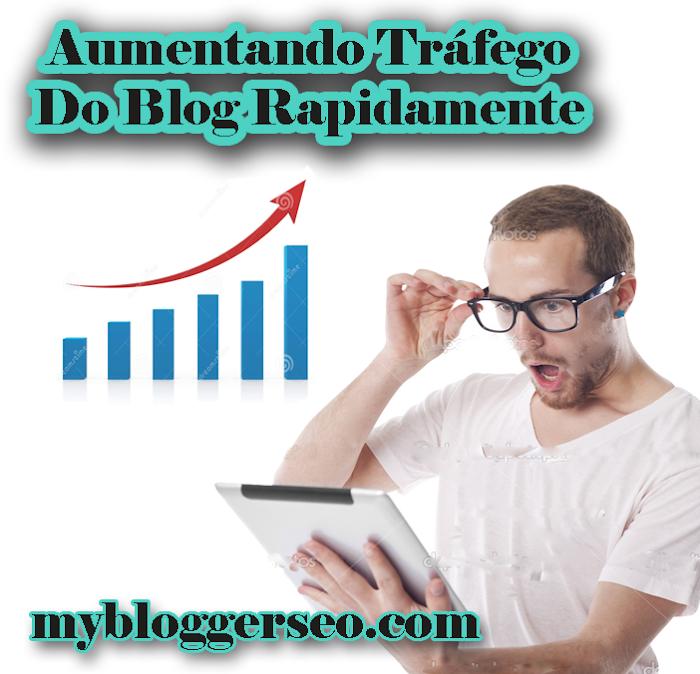 Aumentando Tráfego do Blog rapidamente