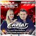 BAIXAR - Caviar com Rapadura - Fortaleza-CE - 15/10/2014