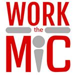 Work the MIC