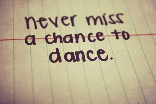 I love to dance...