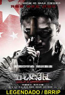 Assistir Wolf Warrior Legendado 2015