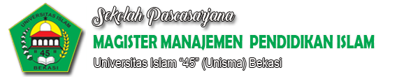 MAGISTER PENDIDIKAN ISLAM | PASCASARJANA UNISMA