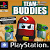 Download Team Buddies PS1 For PC Full Version | Kuya028