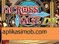 Download Across Age DX Apk v1.0.8 [Full/Unlocked]