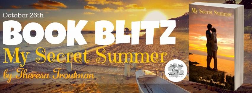 My Secret Summer by Theresa Troutman Book Blitz
