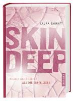http://www.dressler-verlag.de/nc/schnellsuche/titelsuche/details/titel/1310330/15830/28380/Autor/Laura/Jarratt/Skin_Deep_-_Nichts_geht_tiefer_als_die_erste_Liebe.html#