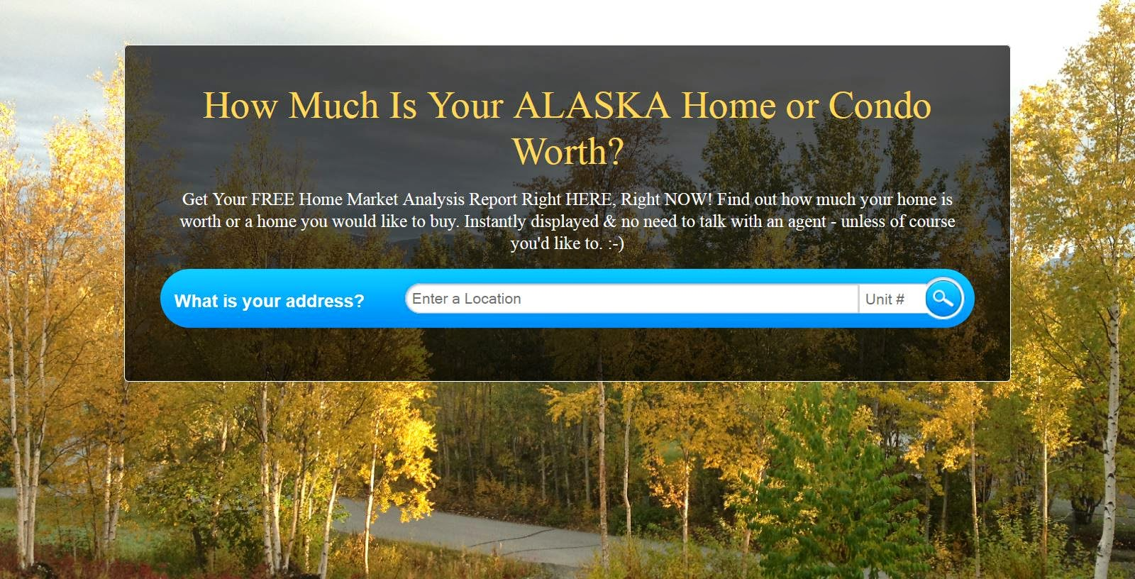 http://www.AlaskaInstantHomeValues.com