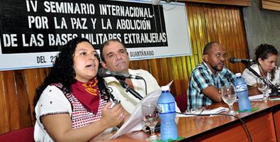 En Guantanamo IV Seminario Internacional por la Paz y la Abolición de las Bases Militares Extranjeras