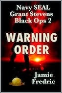 Warning Order - (Navy SEAL Grant Stevens - Black Ops 2)